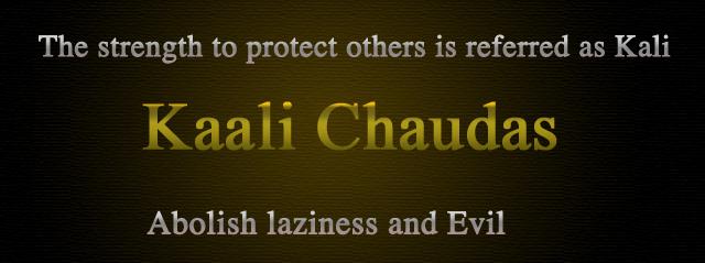 Kaali-Chaudas